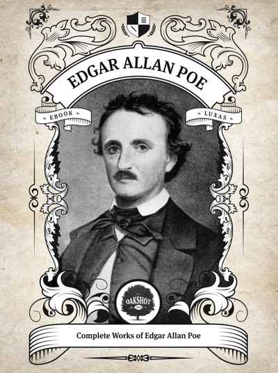 The Complete Works of Edgar Allan Poe (Illustrated, Inline Footnotes) by Edgar Allan Poe Book Summary, Reviews and E-Book Download