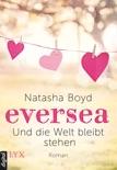 Eversea - Und die Welt bleibt stehen book summary, reviews and downlod
