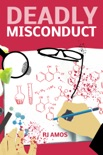 Deadly Misconduct book summary, reviews and download