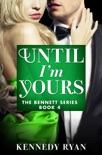 Until I'm Yours book summary, reviews and downlod