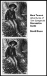 """Mark Twain's """"Adventures of Tom Sawyer"""": A Discussion Guide book summary, reviews and downlod"""