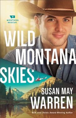 Wild Montana Skies (Montana Rescue Book #1) E-Book Download