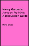 """Nancy Garden's """"Annie on My Mind"""": A Discussion Guide book summary, reviews and downlod"""