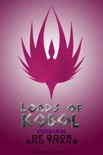 Lords of Kobol: Prelude: Of Gods and Titans book summary, reviews and download