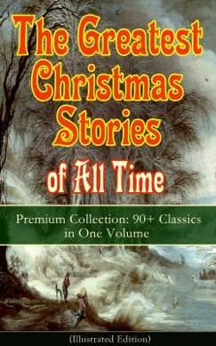 The Greatest Christmas Stories of All Time E-Book Download