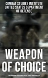 Weapon of Choice: The Operations of U.S. Army Special Forces in Afghanistan book summary, reviews and download
