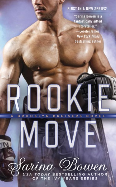 Rookie Move by Sarina Bowen Book Summary, Reviews and E-Book Download