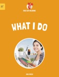 Early Readers: What I Do book summary, reviews and download