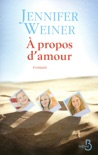 A propos d'amour book summary, reviews and downlod