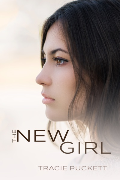 The New Girl by Tracie Puckett Book Summary, Reviews and E-Book Download