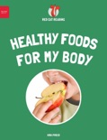 Healthy Foods for My Body book summary, reviews and download