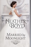 Married by Moonlight book summary, reviews and downlod