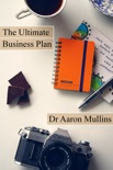 The Ultimate Business Plan Template book summary, reviews and download