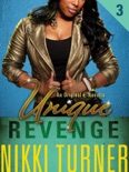 Unique III: Revenge book summary, reviews and download