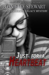 Just for a Heartbeat book summary, reviews and downlod