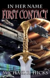 First Contact (In Her Name, Book 1) book summary, reviews and download
