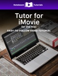 Tutor for iMovie for Mac book summary, reviews and download