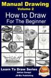 Manual Drawing Volume 2 For the Beginner book summary, reviews and download