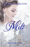 Melt: Snow Queen Retold book summary, reviews and downlod