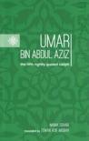 Umar Bin Abdul Aziz book summary, reviews and download