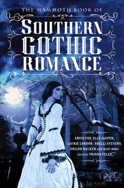 The Mammoth Book Of Southern Gothic Romance E-Book Download