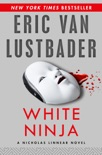 White Ninja book summary, reviews and download