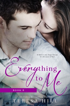 Everything To Me (Book 3) E-Book Download
