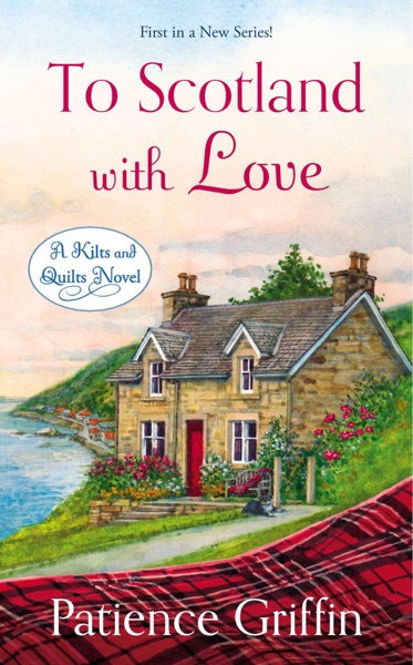 To Scotland With Love by Patience Griffin Book Summary, Reviews and E-Book Download