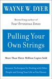 Pulling Your Own Strings book summary, reviews and downlod