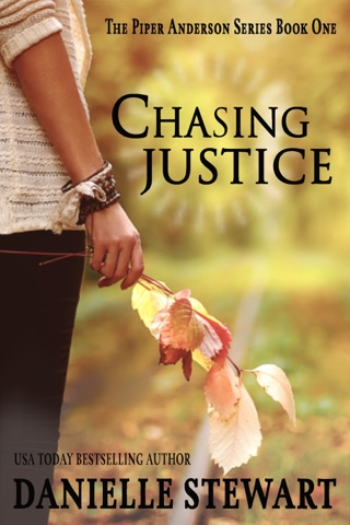 Chasing Justice by Danielle Stewart book summary, reviews and downlod