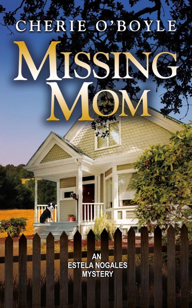 Missing Mom by Cherie O'Boyle Book Summary, Reviews and E-Book Download