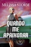Quando Me Apaixonar book summary, reviews and downlod