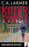 Killer Twist (Ghostwriter Mystery 1) book summary, reviews and download