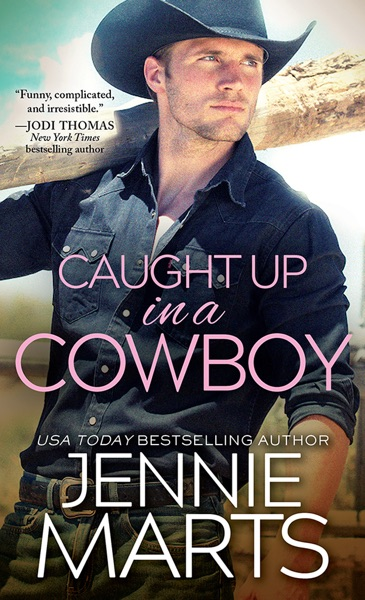 Caught Up in a Cowboy by Jennie Marts Book Summary, Reviews and E-Book Download