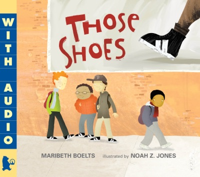 Those Shoes by Maribeth Boelts Book Summary, Reviews and E-Book Download
