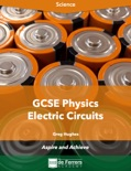GCSE Physics: Electric Circuits book summary, reviews and download