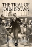 The Trial of John Brown book summary, reviews and downlod