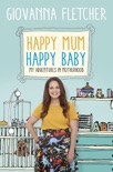 Happy Mum, Happy Baby book summary, reviews and downlod