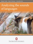 Analyzing the Sounds of Languages book summary, reviews and download