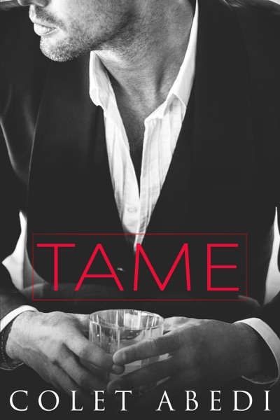 Tame by Colet Abedi Book Summary, Reviews and E-Book Download