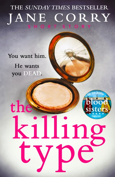The Killing Type by Jane Corry Book Summary, Reviews and E-Book Download