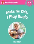 Books for Kids: I Play Music book summary, reviews and download