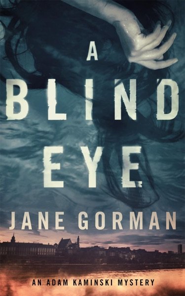 A Blind Eye by Jane Gorman Book Summary, Reviews and E-Book Download
