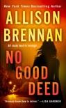 No Good Deed book summary, reviews and downlod