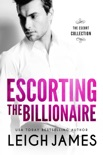 Escorting the Billionaire e-book