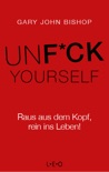 Unfuck Yourself book summary, reviews and downlod