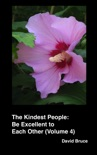The Kindest People: Be Excellent to Each Other (Volume 4) book summary, reviews and downlod
