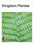 Kingdom Plantae book summary, reviews and downlod