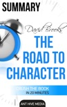 David Brooks' The Road to Character Summary book summary, reviews and downlod