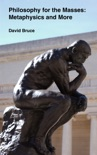 Philosophy for the Masses: Metaphysics and More book summary, reviews and downlod